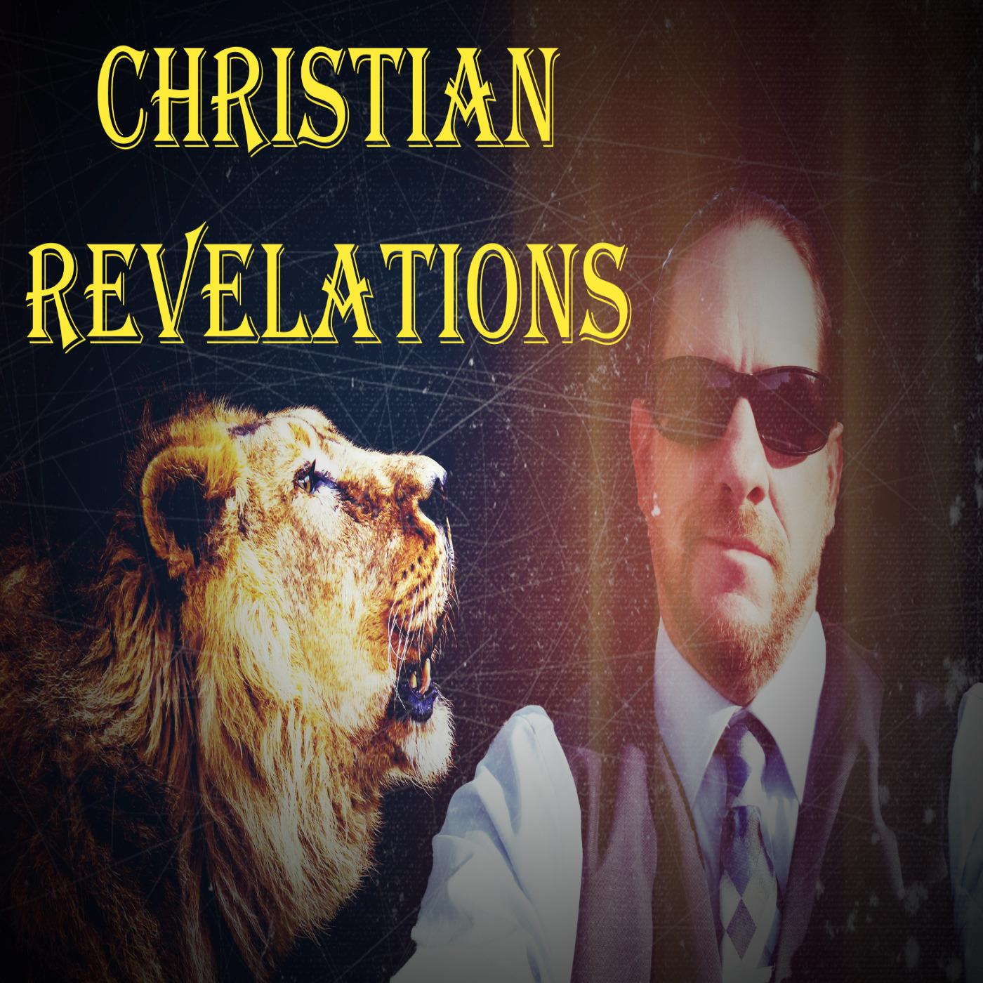 CHRISTIAN REVELATIONS PODCAST