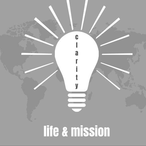 Clarity- Life & Mission