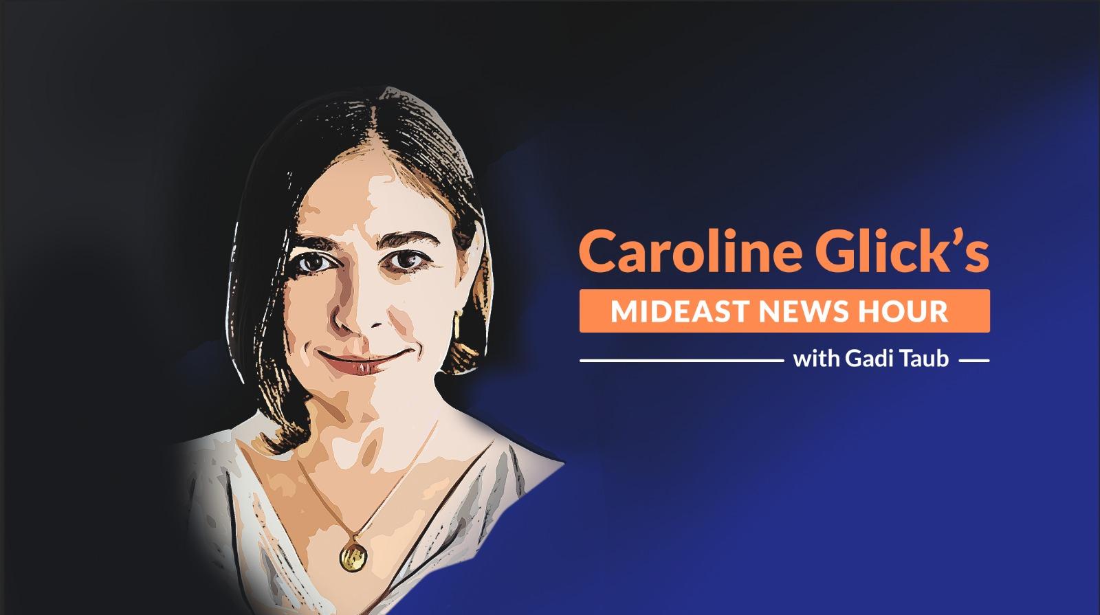 The Caroline glick Show