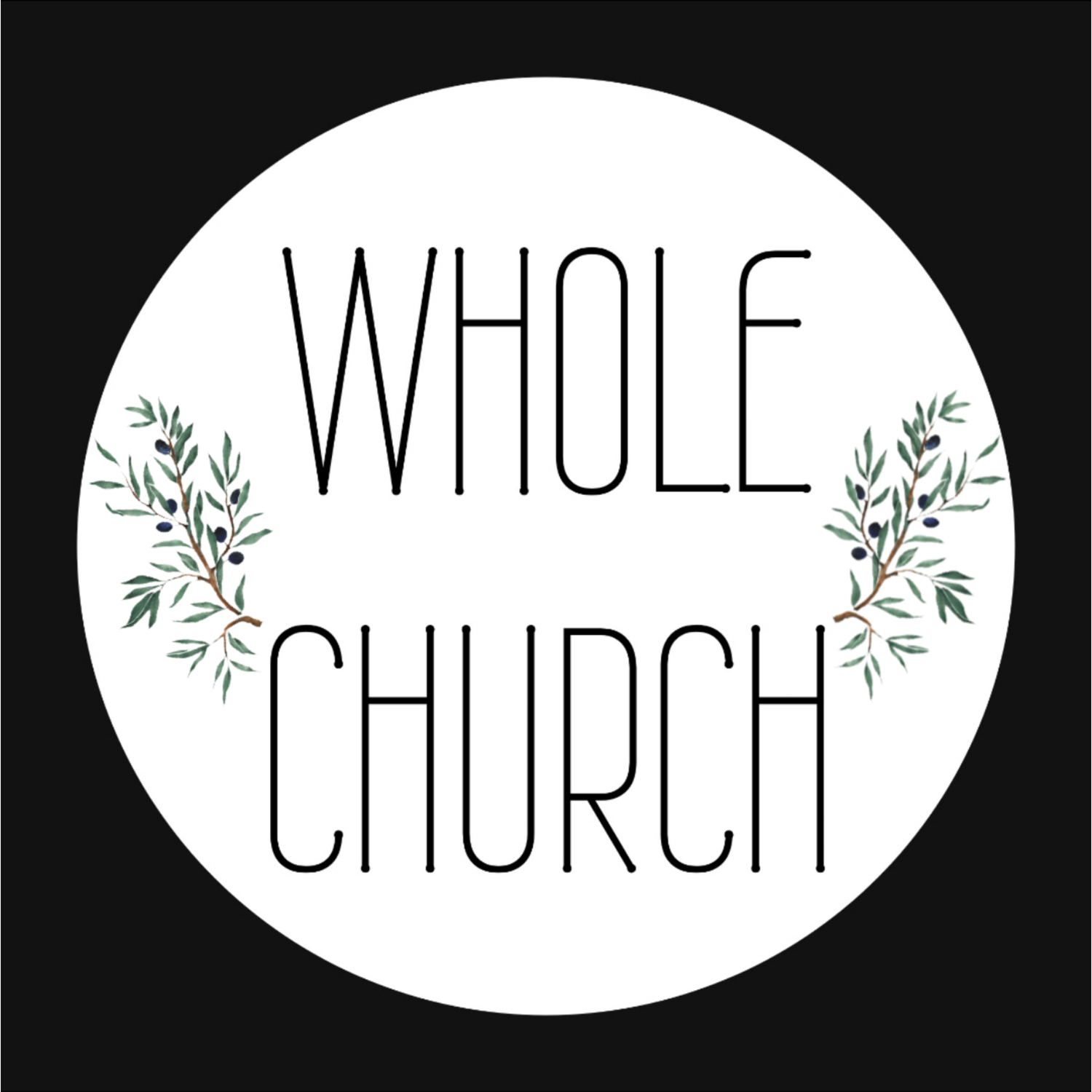 The Whole Church Podcast