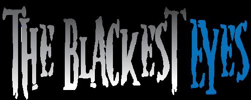 The Blackest Eyes