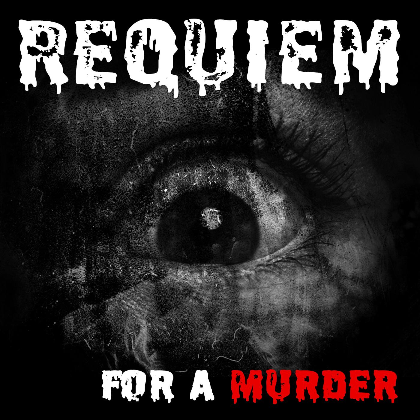 Requiem For A Murder