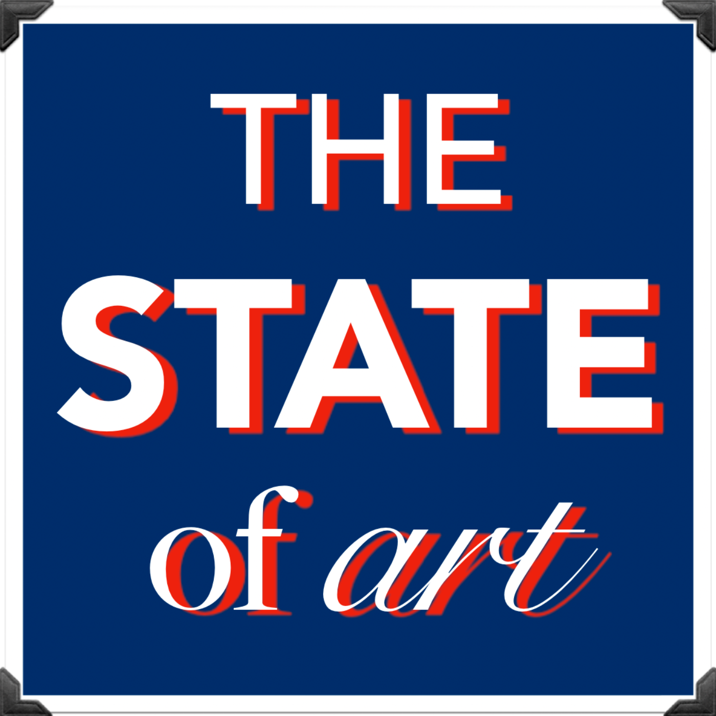 The State of Art Podcast