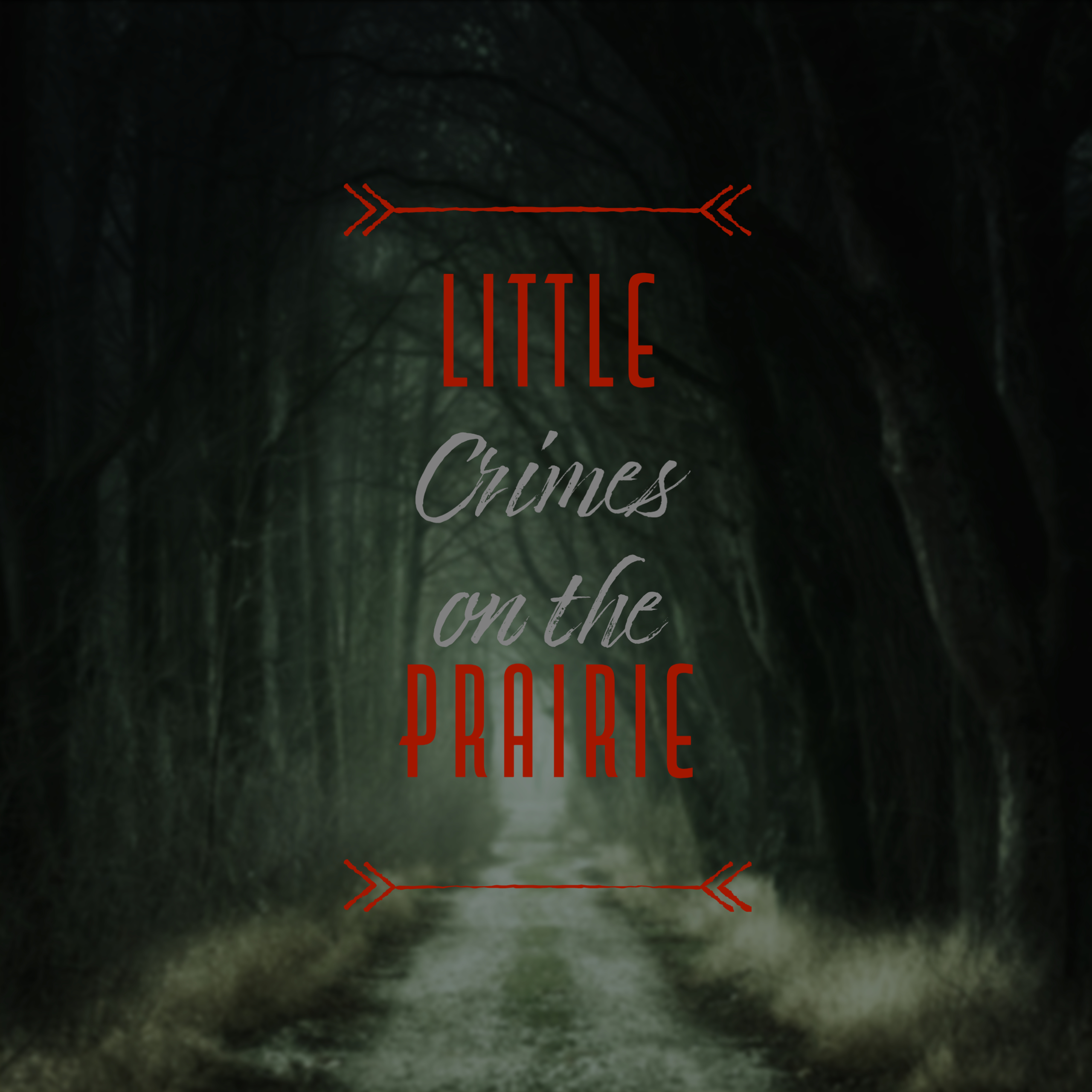 Little Crimes on the Prairie