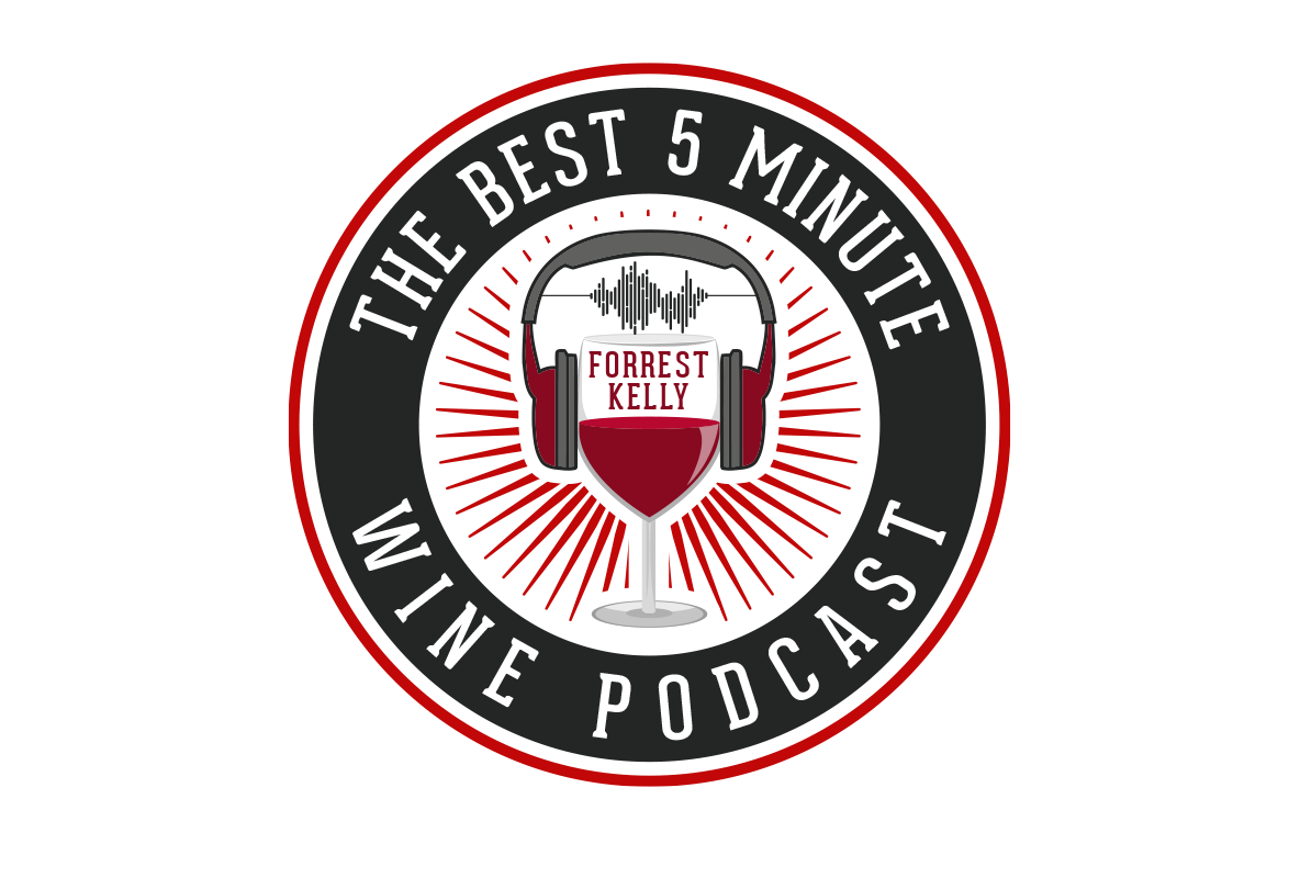 The Best 5 Minute Wine Podcast