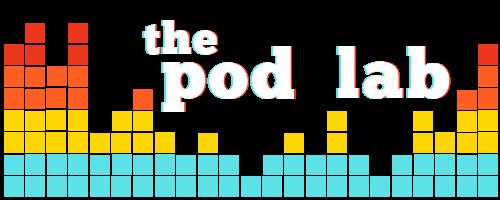 The Pod Lab