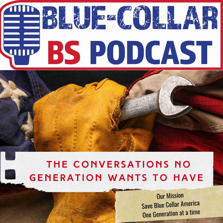 Blue-Collar BS
