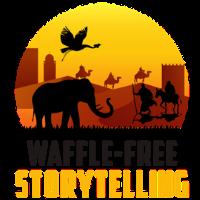 Waffle-Free Storytelling