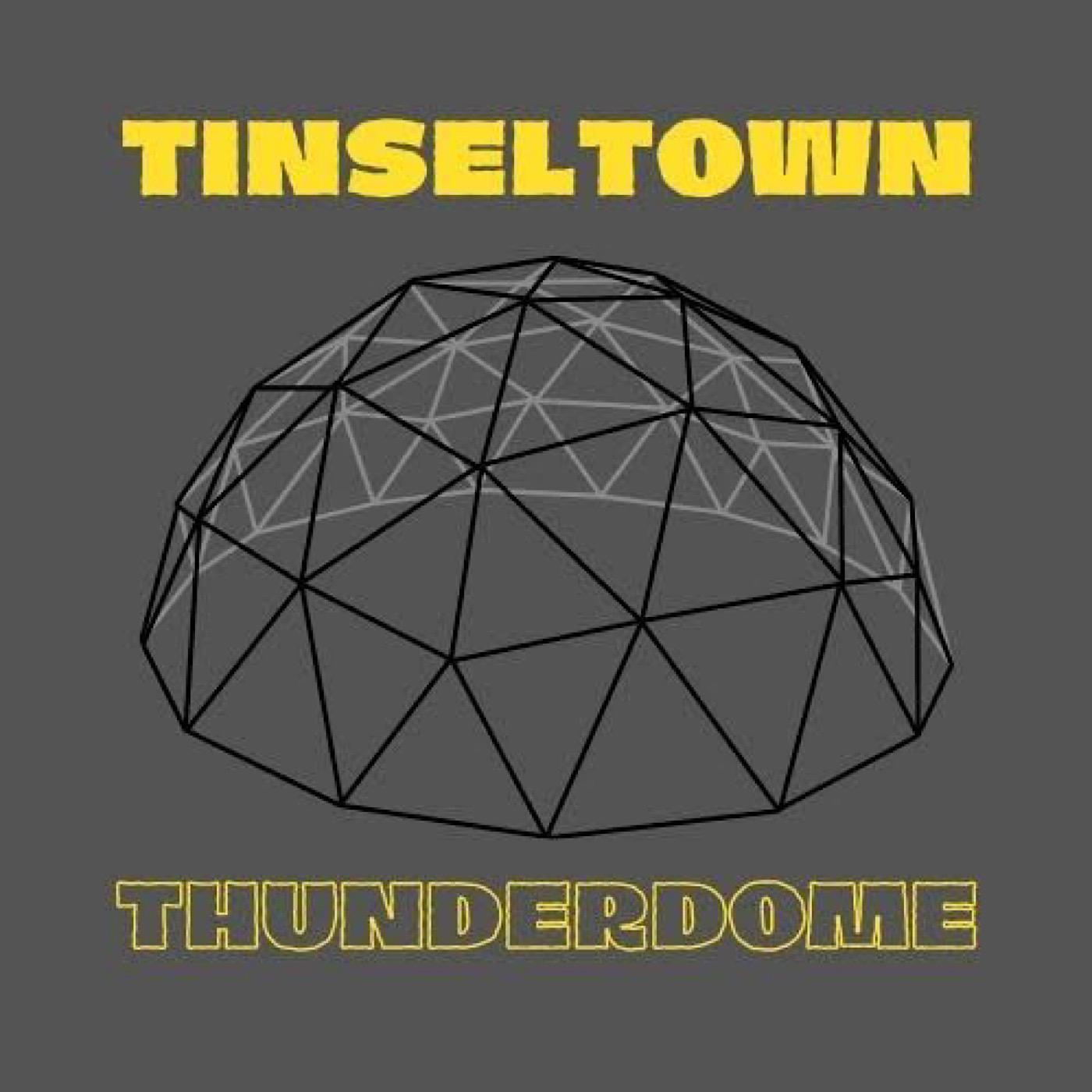 Tinseltown Thunderdome