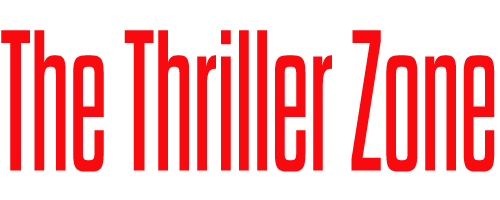 The Thriller Zone for Thriller Seekers Everywhere