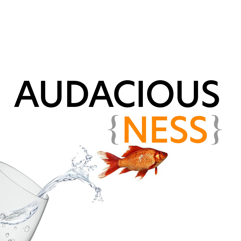 AudaciousNess