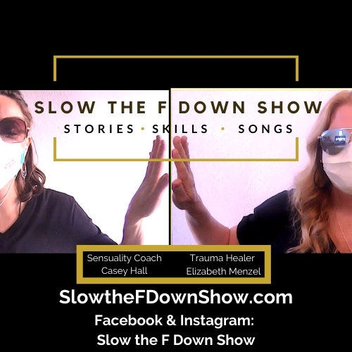 Slow the F Down Show