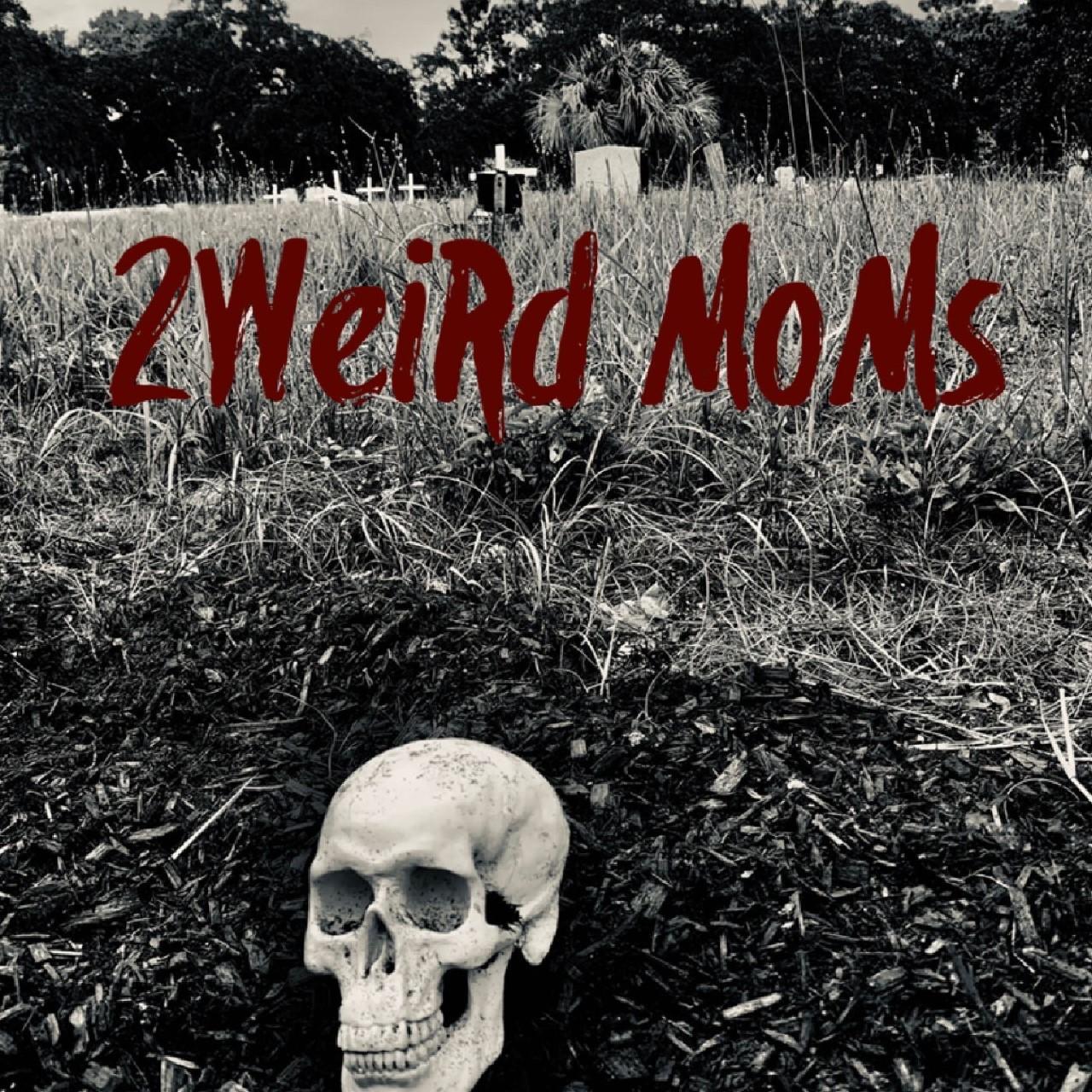 2WeiRd MoMs