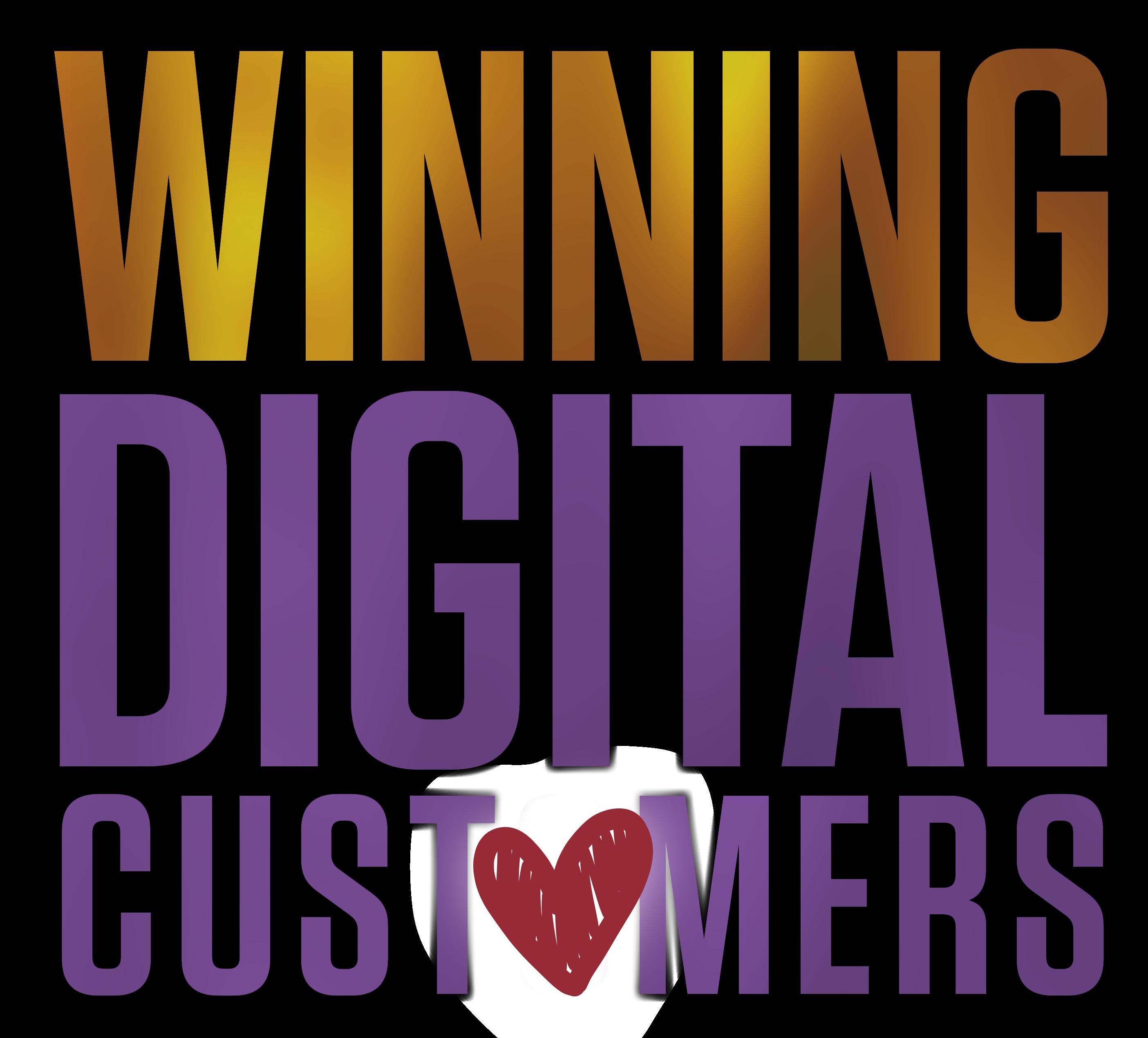 Winning Digital Customers