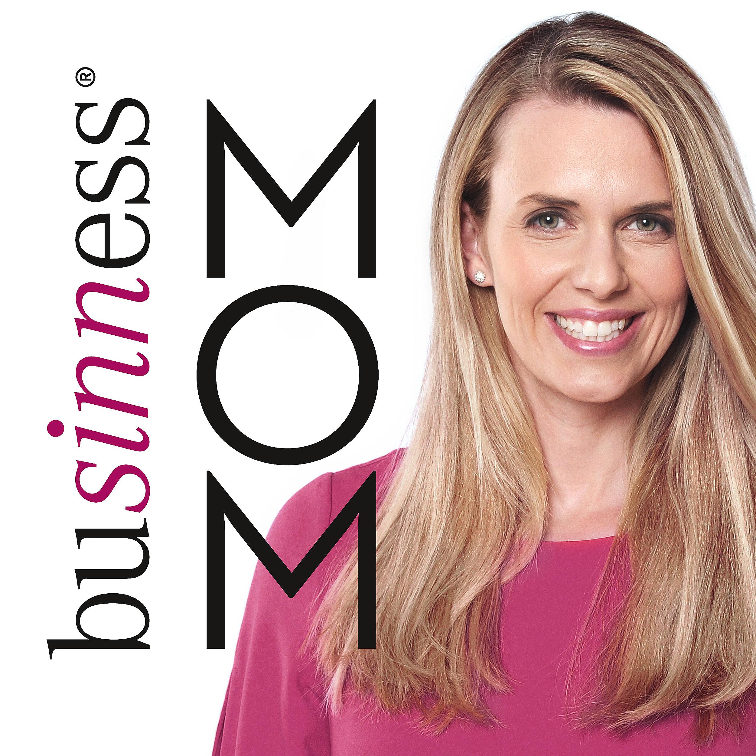 buSINNess® MOM - Der Podcast für Vereinbarkeit von Familie und Beruf