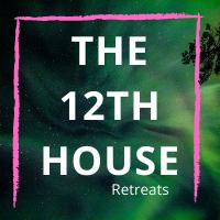 The 12th House Retreats