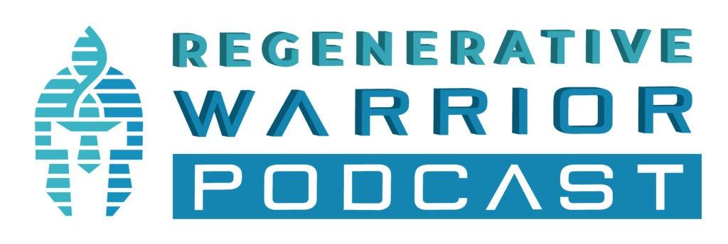 The Regenerative Warrior Podcast