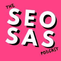 The SEO SAS Podcast