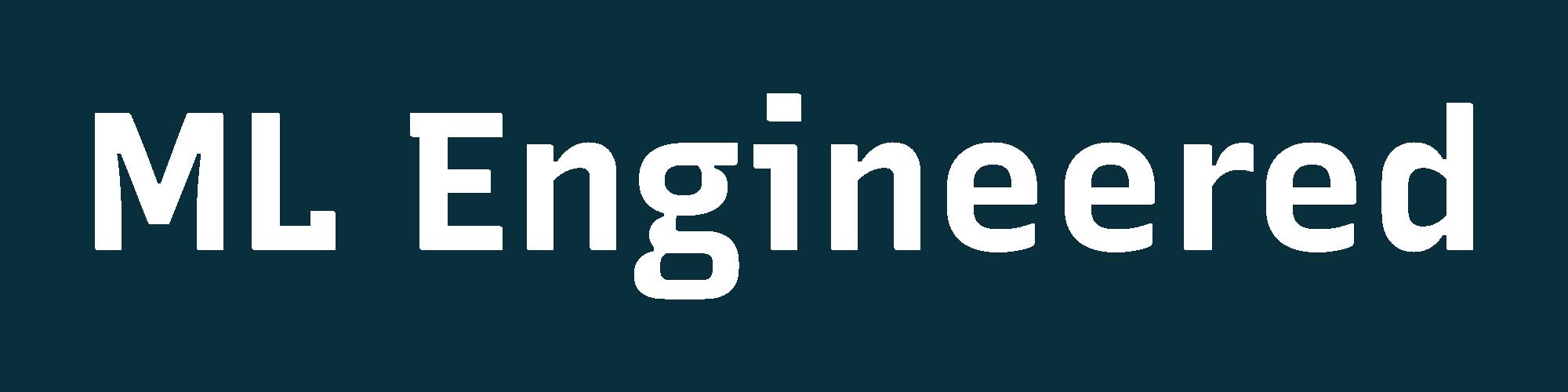 ML Engineered