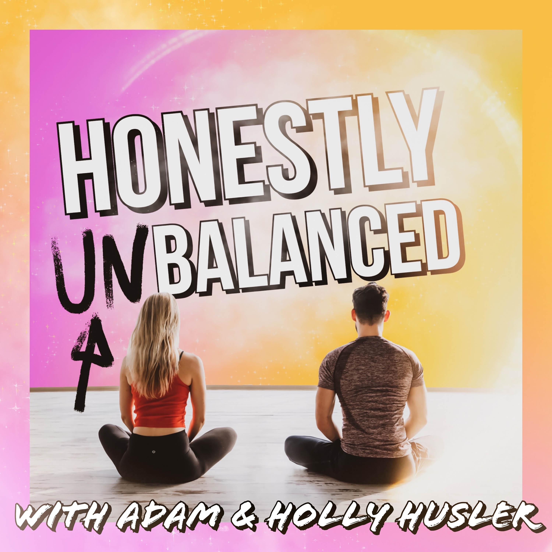 Honestly Unbalanced