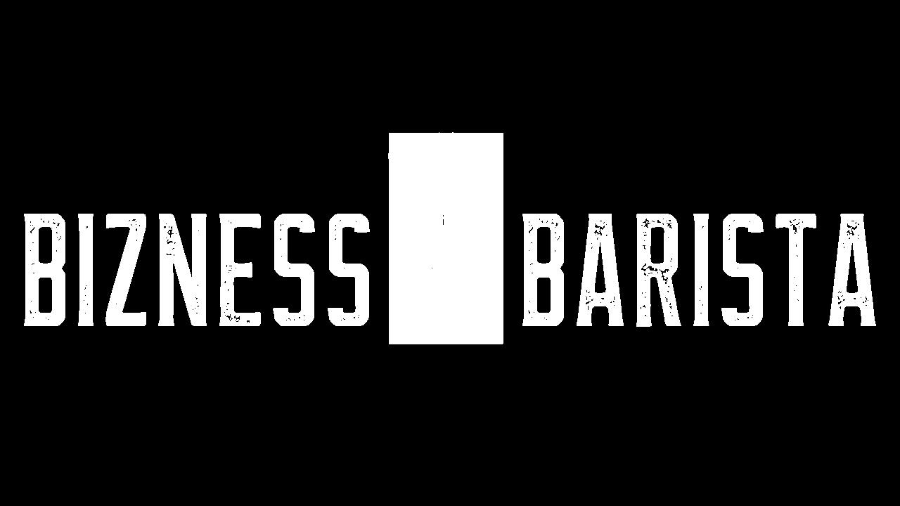 Bizness Barista