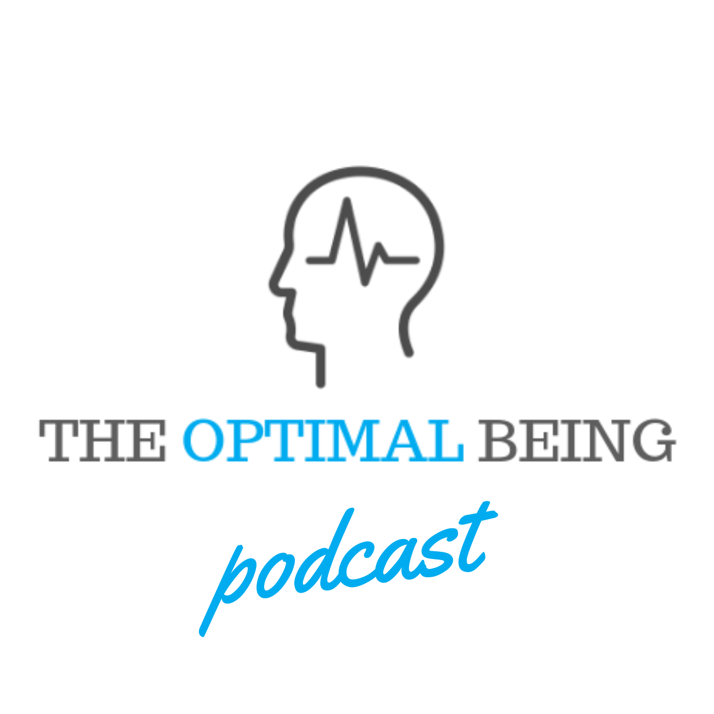 The Optimal Being Podcast