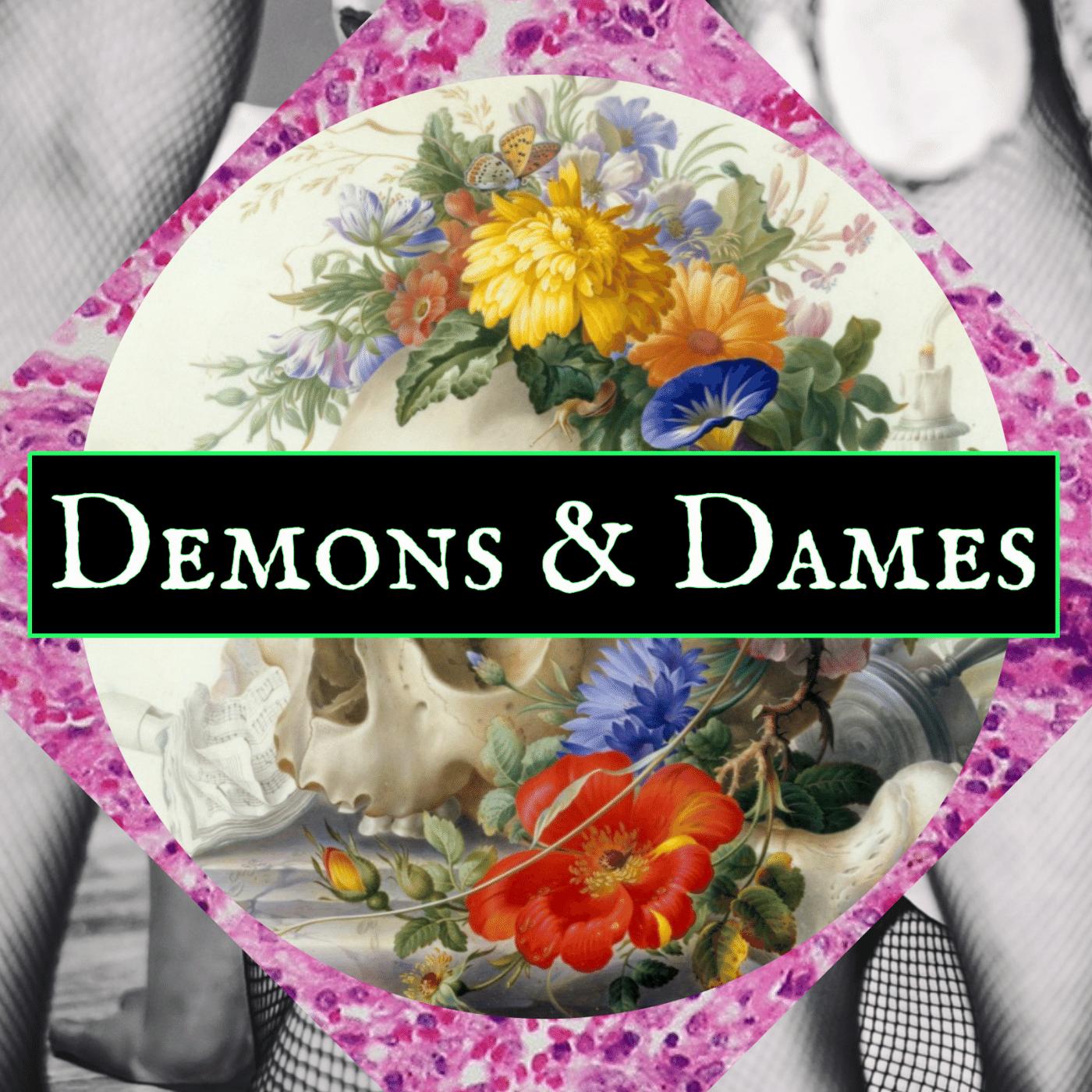 Demons & Dames