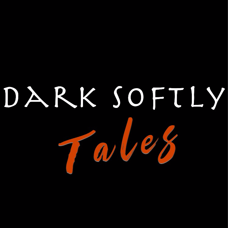 Dark Softly Tales