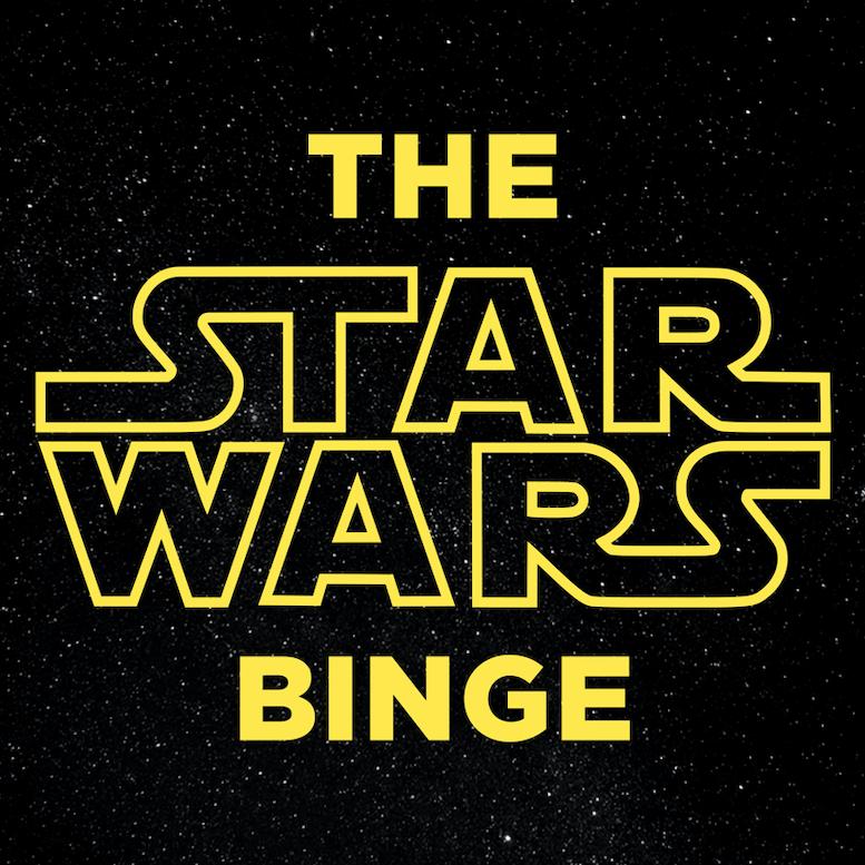 The Star Wars Binge