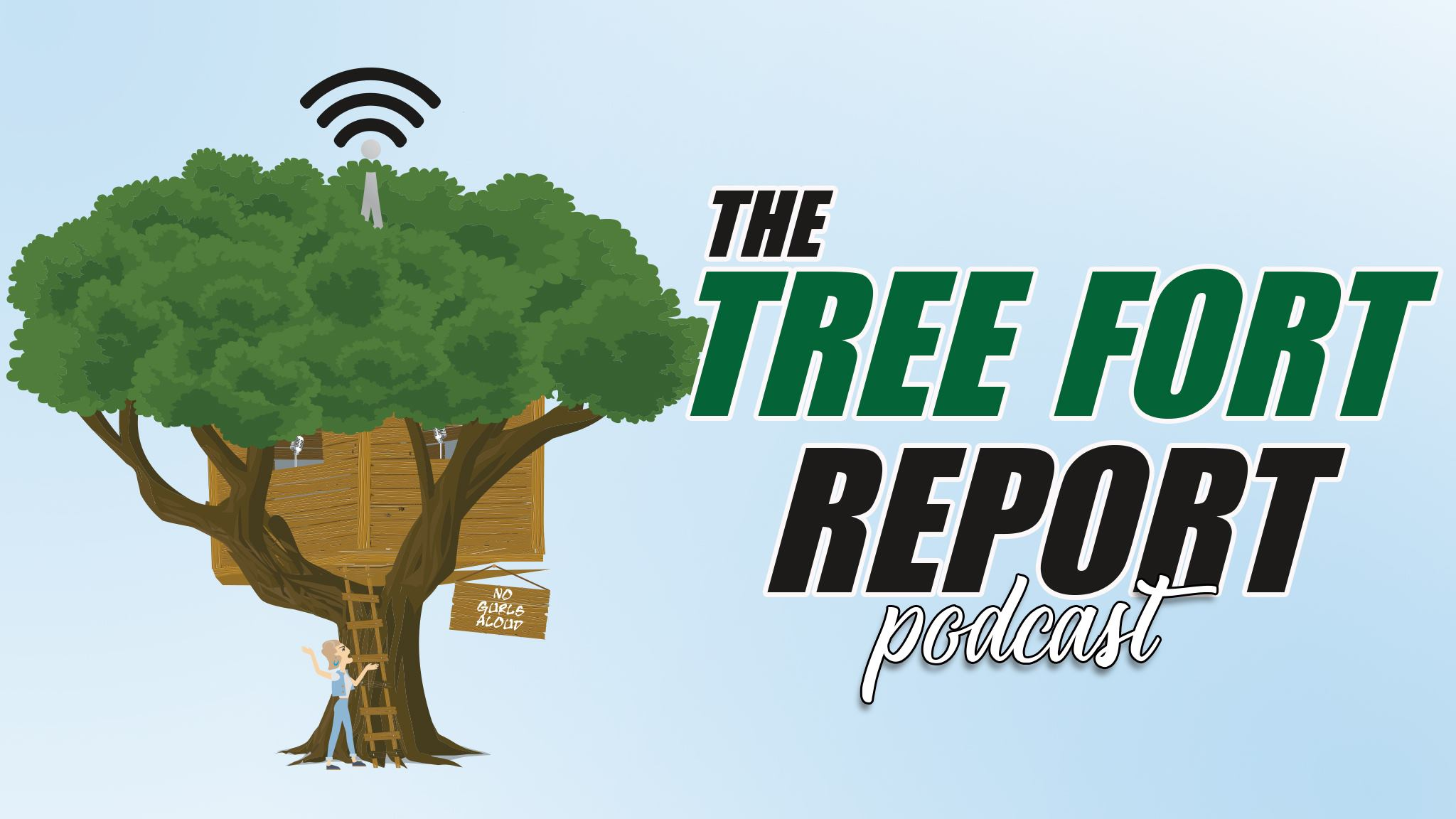 The Tree Fort Report