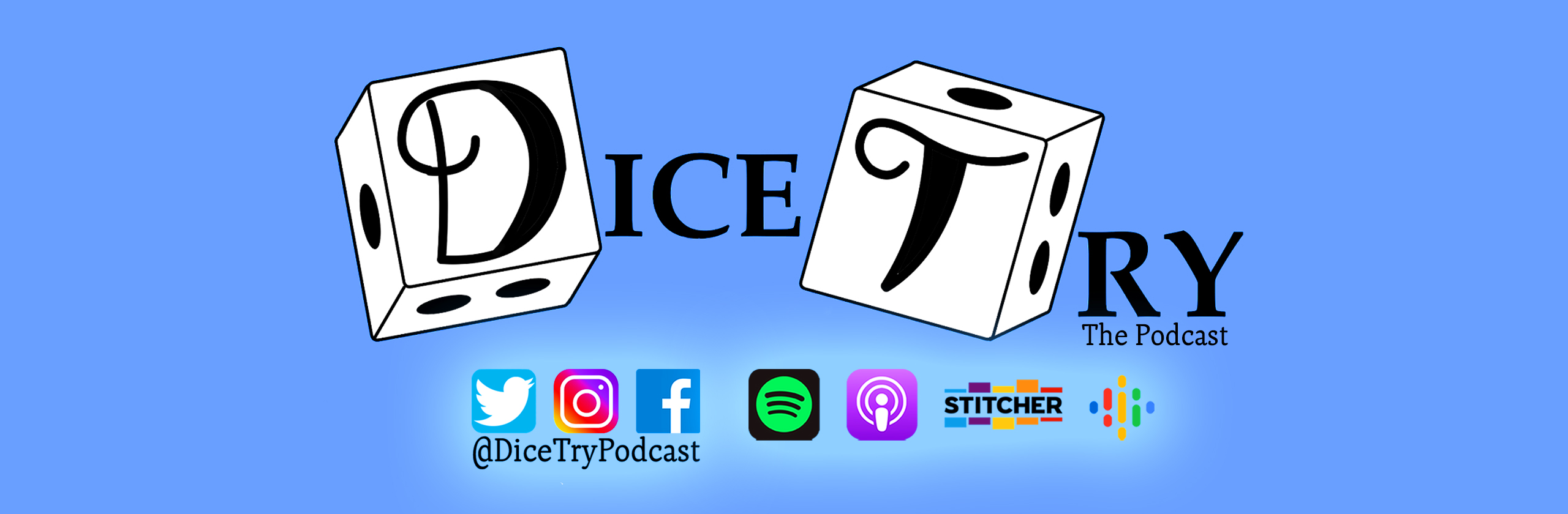 Dice Try The Podcast