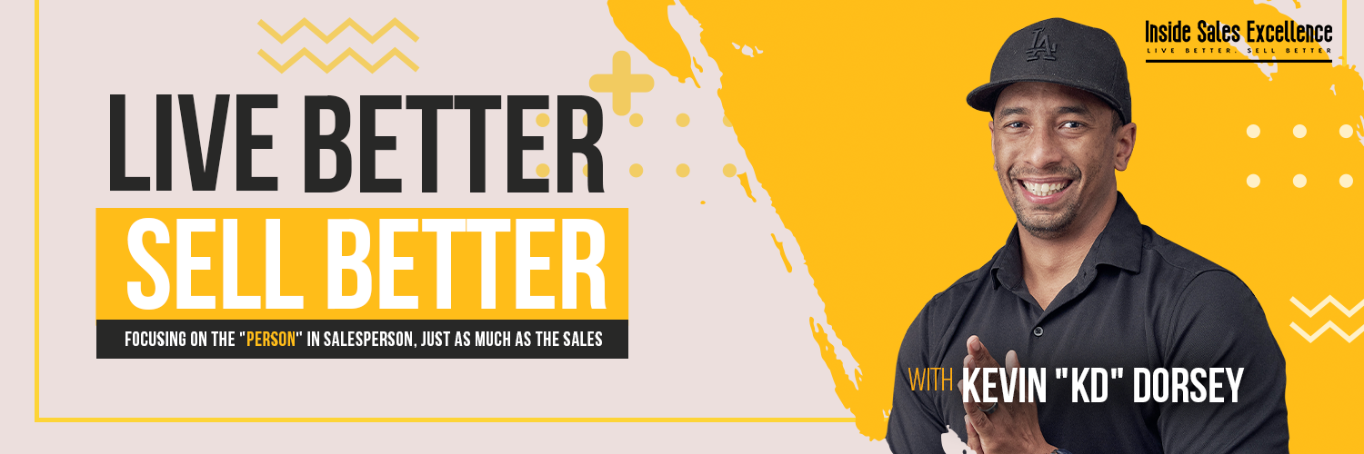 Live Better. Sell Better. - Sell and Live to the Fullest!