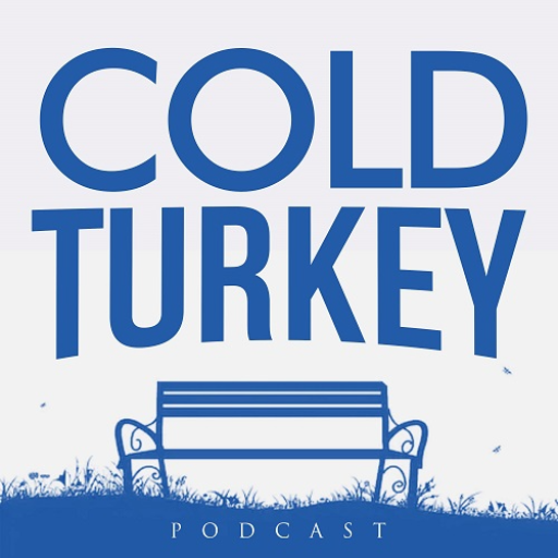 Podcast Cold Turkey