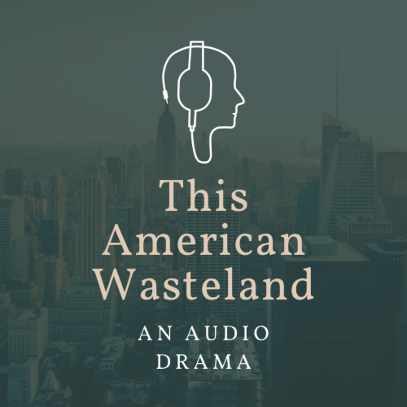 This American Wasteland: an audio drama