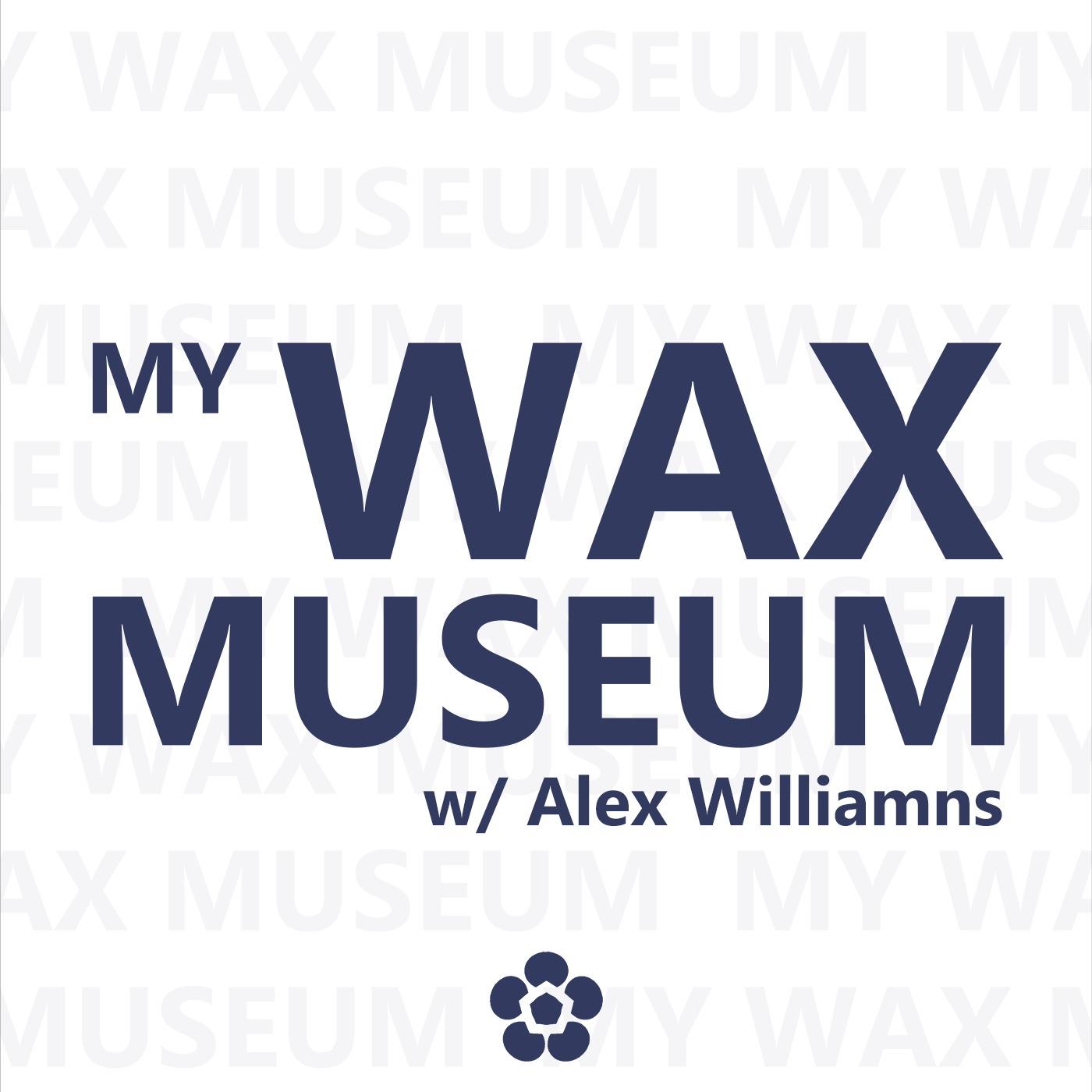 My Wax Museum