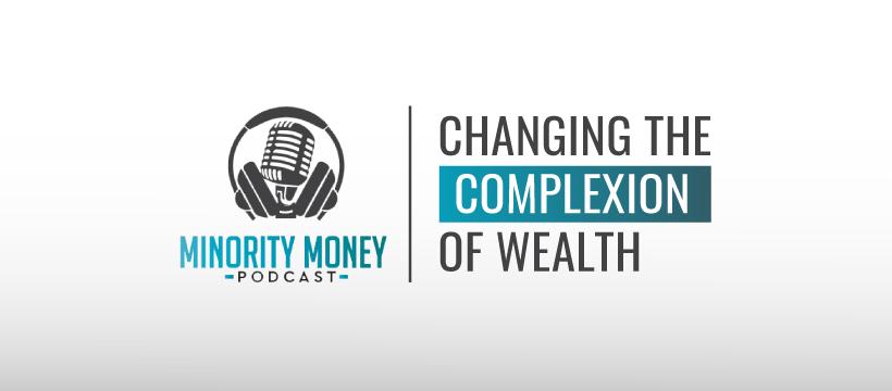 Minority Money Podcast