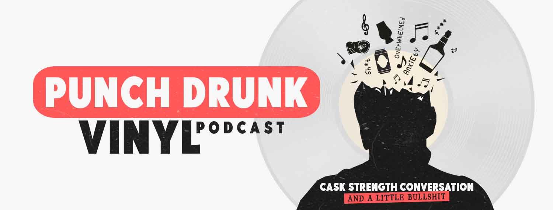 Punch Drunk Vinyl