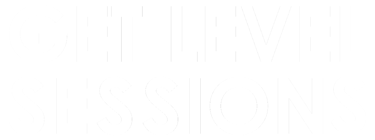 The Get Level Sessions