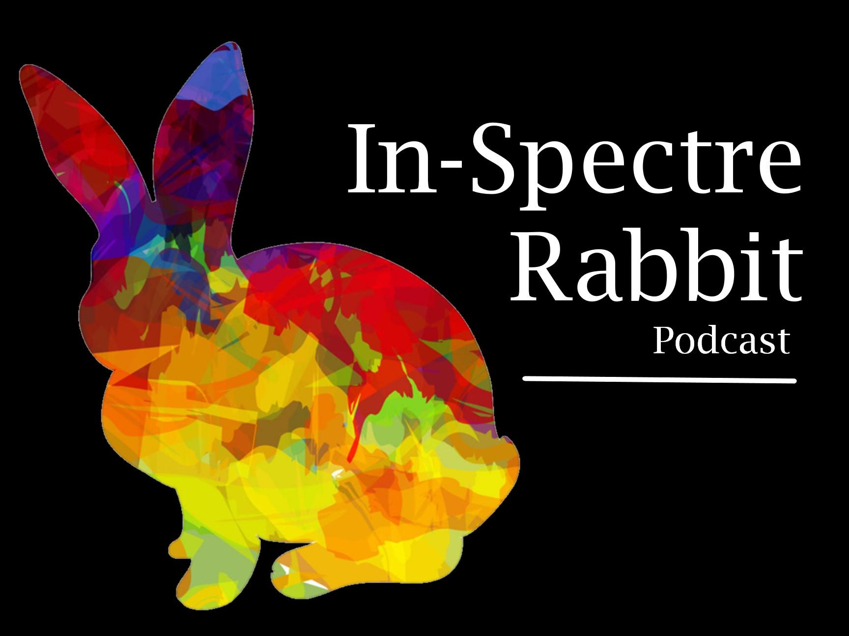 In-Spectre Rabbit podcast