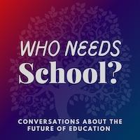 Who Needs School?
