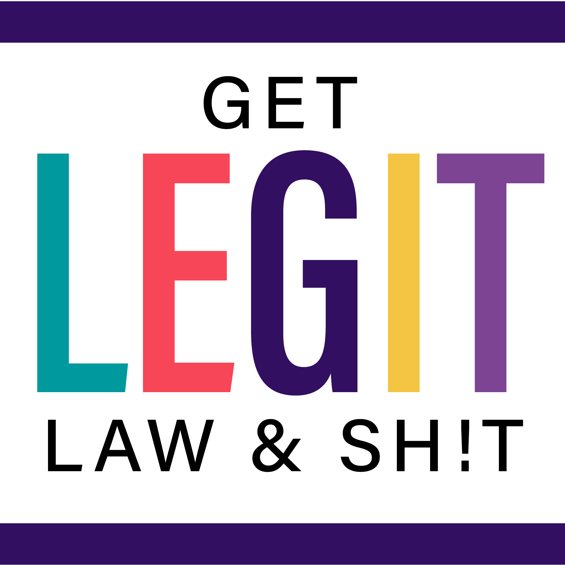 Get Legit Law & Shit