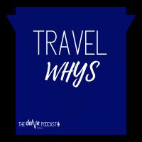 Travel Whys
