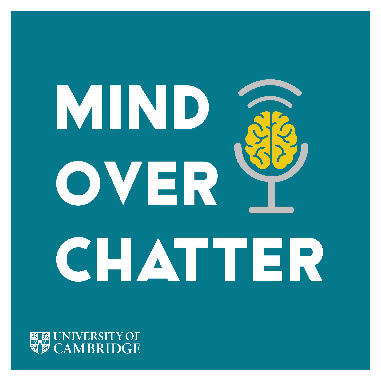 Mind Over Chatter