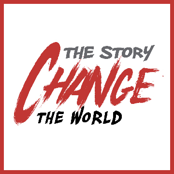 Change the Story / Change the World