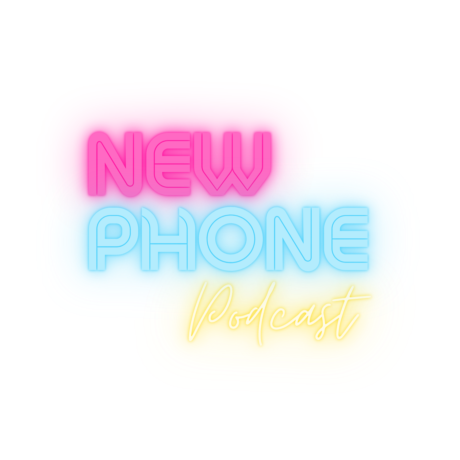 New Phone Podcast