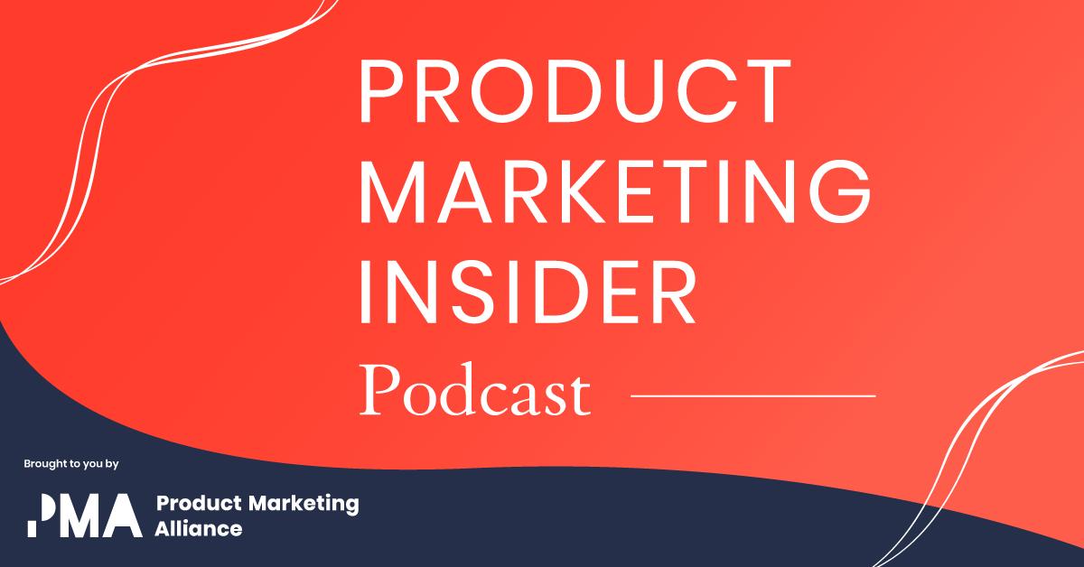 Product Marketing Alliance   Podcast